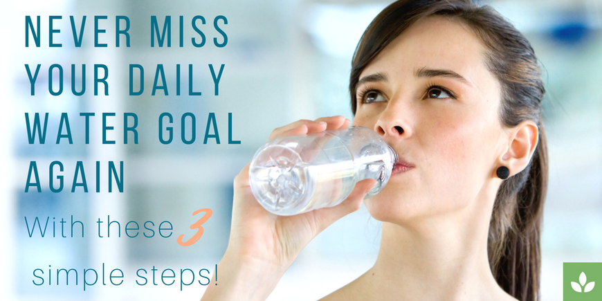 3 Simple Steps to Hit Your Daily Water Goal