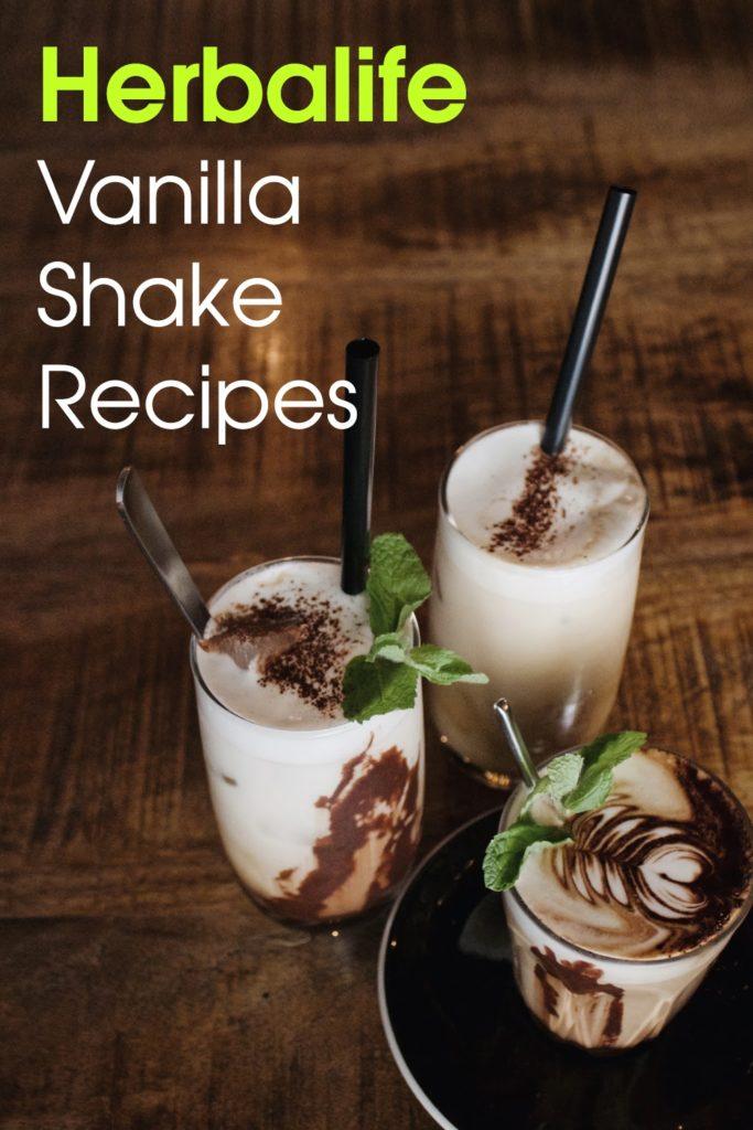 Herbalife Vanilla Shake Recipes  NewStart Nutrition