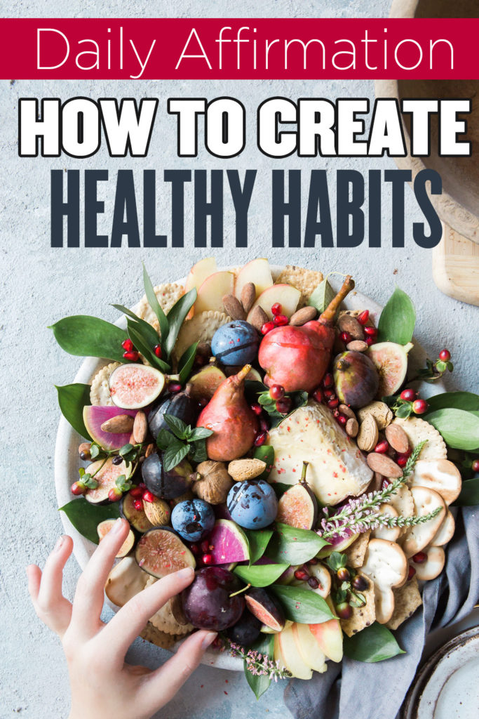 Creating new nutrition habits is a daily commitment. The NewStart Daily Affirmations can help you create those new nutrition habits and more! Tips for Healthy Living | Healthy Living Ideas | Creating Good habits | Good habits to Have #healthy #habits