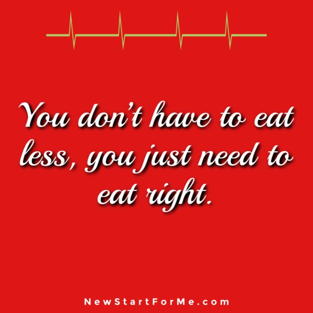 Motivational Quotes for Healthy Living You Don't Have to Eat Less, You Just Need to Eat Right