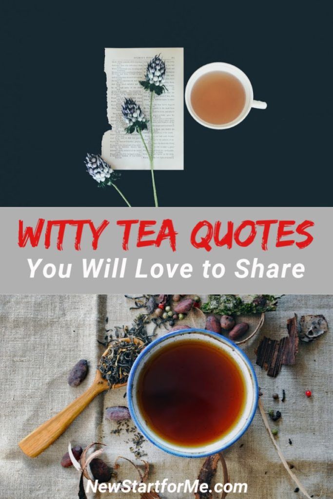 Witty tea quotes can give you a laugh and help you share your tea love as you enjoy your daily cup of tea.  Hilarious Tea Quotes | Funny Tea Quotes | Tea Party Quotes | Tea Bags with Sayings | Inspiriting Quotes #tea #quotes