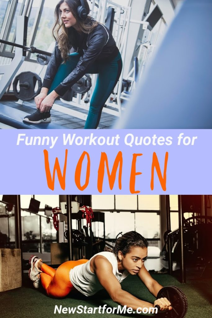 Funny workout quotes for women may help motivate you to have more fun during your workouts which makes your fitness journey easier.