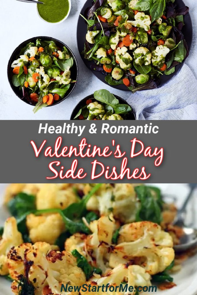 Healthy Valentine's Day side dishes can be romantic and are perfect for sharing with the one you love most.